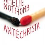 Chronique : Antéchrista