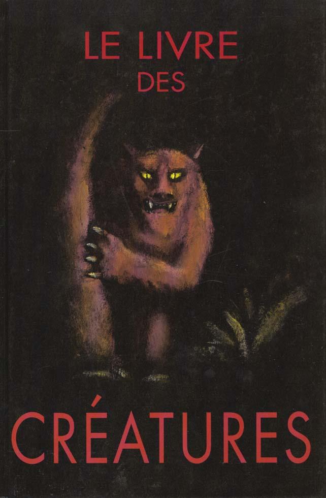 Chronique Album Jeunesse Le Livre Des Creatures La