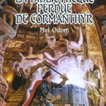 Chronique : Les Royaumes Oubliés – Tome 59 – La bibliothèque perdue de Cormanthyr