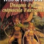 Chronique : Lancedragon – Tome 1 – Dragons d'un crépuscule d'automne