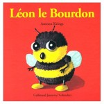 Chronique Jeunesse : Drôles de Petites Bêtes – Tome 7 – Léon le Bourdon