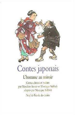 Chronique jeunesse contes japonais l 39 homme au miroir for Miroir japonais