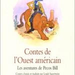 Chronique Jeunesse : Contes de l'Ouest Américain – Les aventures de Pecos Bill