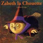 Chronique album jeunesse : Drôles de Petites Bêtes – Tome 38 – Zabeth la Chouette