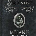 Chronique : Serpentine