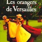 Chronique Jeunesse : Les orangers de Versailles