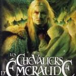 Chronique : Les Chevalier d'Emeraude – Tome 1 – Le Feu Dans le Ciel