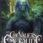 Chronique : Les Chevaliers d'Emeraude – Tome 2 – Les Dragons de l'Empereur