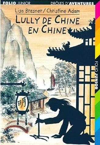 Lully de Chine en Chine