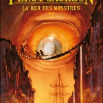 Chronique : La Mer des Monstres – Percy Jackson – Tome 2