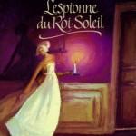 Chronique jeunesse : Le collier de rubis – Tome 1 – L'espionne du Roi Soleil