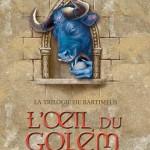 Chronique : Trilogie de Bartiméus – Tome 2 – L'oeil du Golem