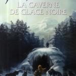 Chronique : L'épée des Ombres – Tome 2 – La caverne de glace noire