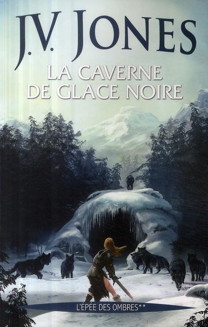 epee des ombres 02 caverne de glace noire