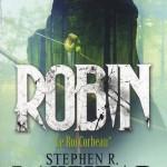 Chronique : Robin – Le Roi Corbeau – Tome 1