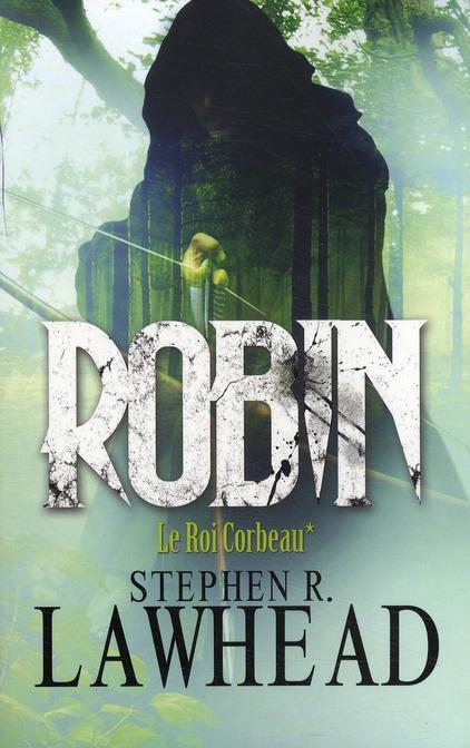 Robin t01 Le roi corbeau