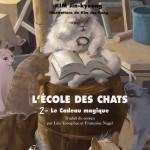 Chronique : L'école des chats – Tome 2 – Le cadeau magique