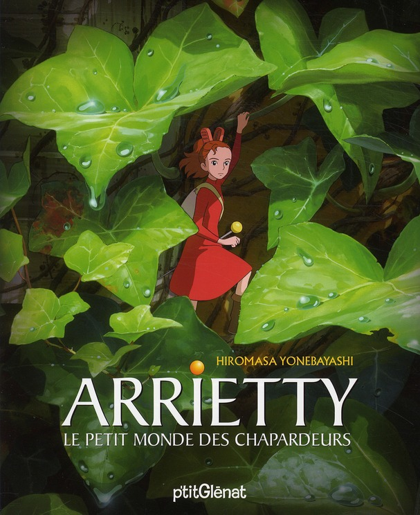 arrietty le petit dernier des studios ghibli sort chez ptit gl nat la biblioth que de glow. Black Bedroom Furniture Sets. Home Design Ideas