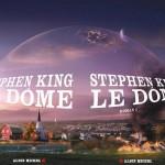 Actualité éditoriale : Dôme, le nouveau Stephen King sort le 2 Mars 2011