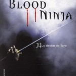 Chronique Jeunesse : Blood Ninja – Tome 1 – Le destin de Taro
