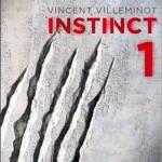 Chronique : Instinct – Tome 1