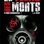 Chronique : Le virus Morningstar – Tome 1 – Le fléau des morts