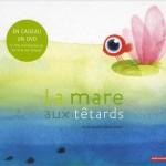 Chronique album jeunesse : La mare aux têtards