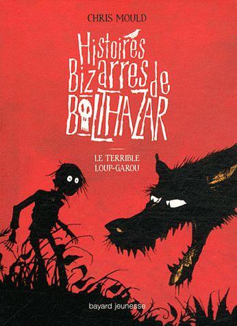 Histoires bizarres de balthazar 01