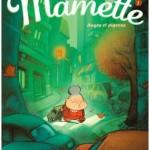 Chronique bd : Mamette – Tome 1 – Anges et pigeons