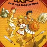 Chronique Jeunesse : Opération Trio – Tome 1 – Face aux gladiateurs
