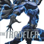 Chronique comics : The Traveler – Tome 1