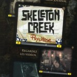 Chronique : Skeleton Creek – tome 1 – Psychose