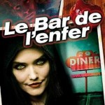 Chronique : Le bar de l'enfer