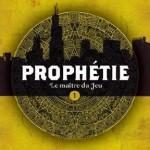 Nouveauté jeunesse : Prophétie, le maître du jeu – Le site du jeu en ligne est ouvert au public.