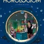 Chronique BD : Horologiom – Tome 6 – Le ministère de la peur