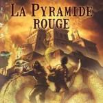 Chronique : Les chroniques de Kane – Tome 1 – La pyramide rouge