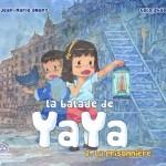 Chronique bd Jeunesse : La balade de Yaya – tome 2 – La prisonnière