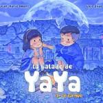 Chronique bd Jeunesse : La balade de Yaya – tome 3 – Le cirque
