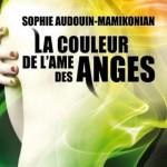 Chronique : La couleur de l'âme des anges – Tome 1