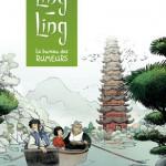 Chronique bd : Ling Ling – Tome 1 – Le bureau des rumeurs