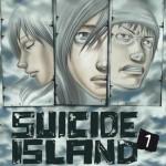 Chronique manga : Suicide Island – Tome 1