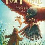 Chronique Jeunesse : Tom Patate – tome 2 – Le pays caché d'Alba Spina