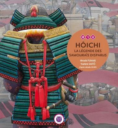 Hoichi, la légendes des samuraïs disparus
