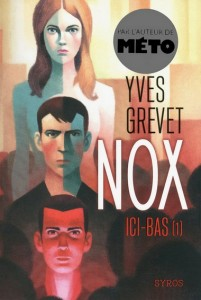 Nox - tome 1