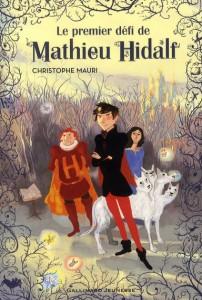 Mathieu Hidalf - tome 1