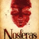 Chronique : Nosferas – Tome 1