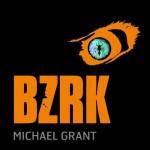 Chronique : BZRK – tome 1