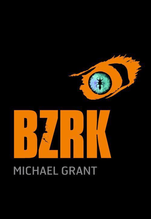 BZRK - Tome 1