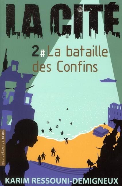 La cité 02 - La bataille des confins