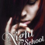 Chronique : Night School – Tome 1